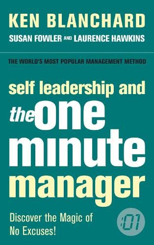 9780007208098: Self Leadership and the One Minute Manager: Discover the Magic of No Excuses!