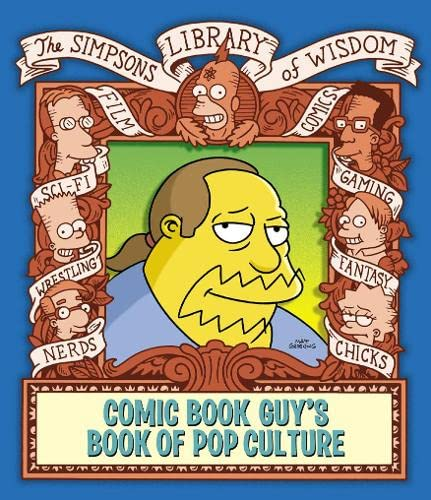 9780007208159: Comic Book Guy's Book Of Pop Culture - Simpsons Library Of Wisdom