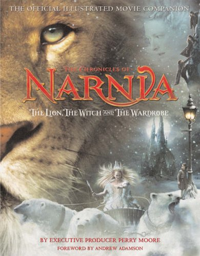 9780007208173: The Lion, the Witch and the Wardrobe: The Official Illustrated Movie Companion (The Chronicles of Narnia)