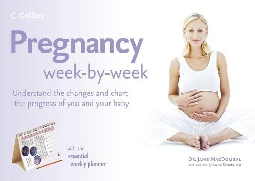 Collins Pregnancy Week by Week: MacDougall, Dr. Jane