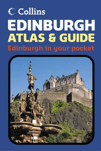 9780007208258: Edinburgh Atlas and Guide (Collins Travel Guides)