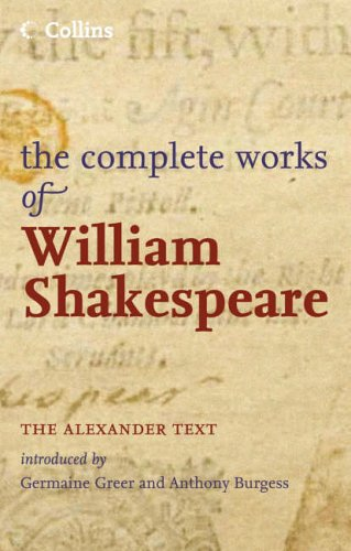 9780007208302: The Complete Works of William Shakespeare: The Alexander Text