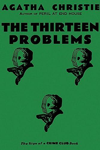9780007208432: The Thirteen Problems :