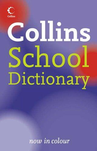 9780007208814: Collins School - Collins School Dictionary