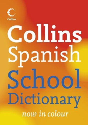9780007208876: Collins School ? Collins Spanish School Dictionary