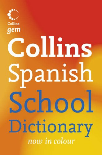 9780007208883: Collins School - Collins Gem Spanish School Dictionary