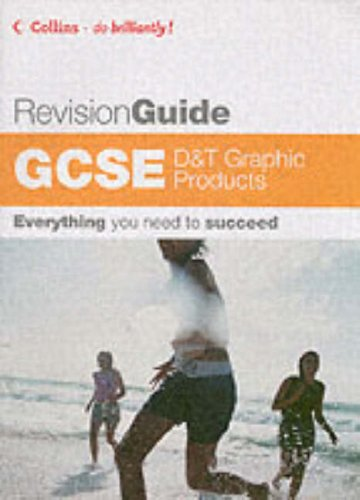 9780007209002: Do Brilliantly! Revision Guide - GCSE D and T: Graphic Products