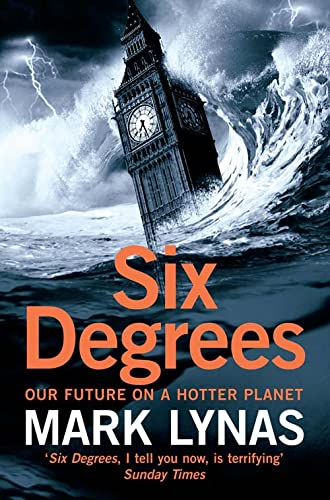 9780007209057: Six Degrees: Our Future on a Hotter Planet