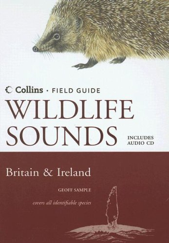 9780007209064: Wildlife Sounds: Britain & Ireland (Collins Field Guide)