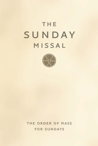 9780007209125: Sunday Missal: Sunday Masses for the Entire Three-year Cycle Complete in One Volume Together with Extracts from the Sacramental Rites and from the Divine Office