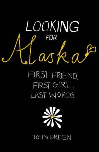 9780007209231: Looking for Alaska