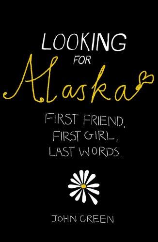 9780007209255: Looking for Alaska