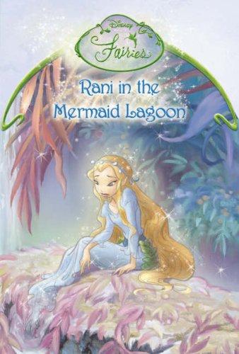 9780007209347: Disney Fairies ? Rani in the Mermaid?s Lagoon: Chapter Book