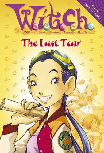 9780007209392: W.i.t.c.h. Novels (5) - The Last Tear