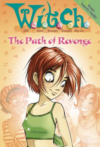 9780007209521: W.i.t.c.h. Novels (16) - Path of Revenge