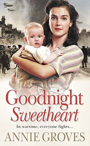 Goodnight Sweetheart: Groves, Annie