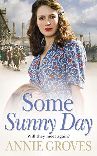 Some Sunny Day: Annie Groves