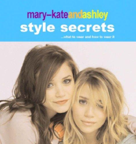 9780007209828: Mary-Kate and Ashley Style Secrets