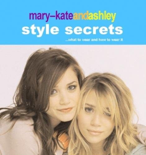 9780007209828: Mary-Kate and Ashley Style Secrets