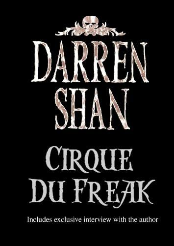9780007209859: Cirque Du Freak (The Saga of Darren Shan, Book 1)