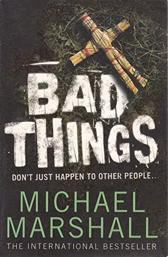 9780007210015: Bad Things