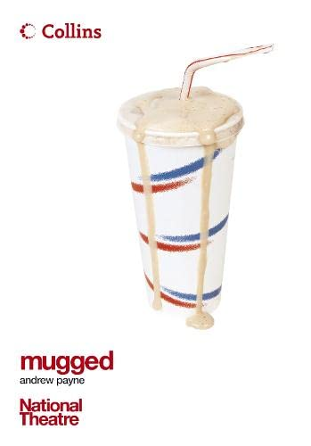9780007210381: Mugged (Collins National Theatre Plays)