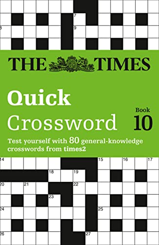 9780007210398: The Times Quick Crossword Book 10: 80 General Knowledge Puzzles from the Times 2 (Bk. 10)