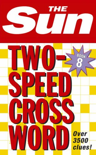 9780007210404: The Sun Two-Speed Crossword Book 8 (Bk. 8)