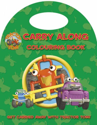 9780007210435: Tractor Tom - Carry Along Colouring Book