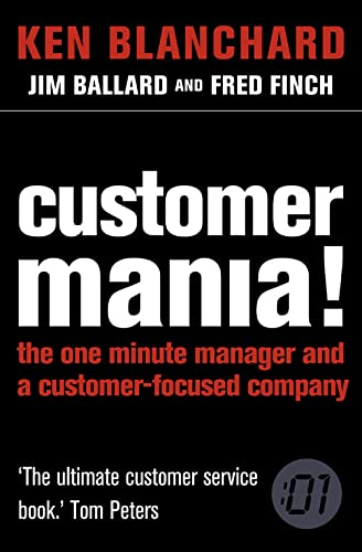 9780007210503: Customer Mania!: It's Never Too Late to Build a Customer-Focused Company