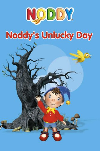9780007210701: Noddy Toyland Adventures (4) - Noddy's Unlucky Day