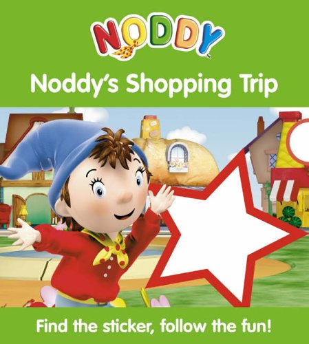 9780007210732: Noddy's Shopping Trip: Bk. 2 (Noddy Sticker Board Book)