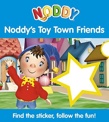 9780007210749: Noddy's Toy Town Friends: Bk. 3 (Noddy Sticker Board Book)
