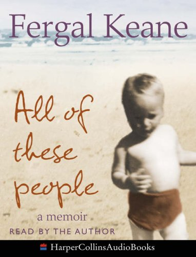 9780007210756: All of These People: A Memoir
