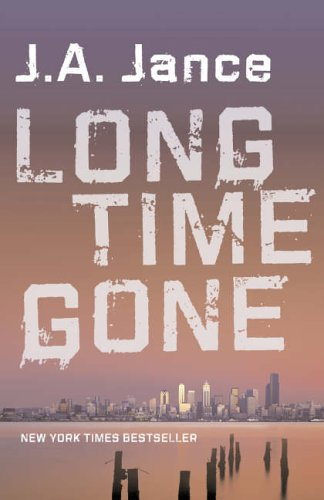 9780007210848: Long Time Gone: A J. P. Beaumont Mystery