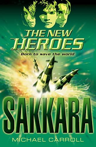9780007210930: Sakkara (New Heroes)