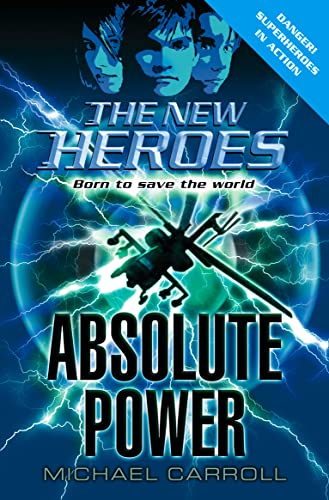 9780007210947: Absolute Power (The New Heroes, Book 3)