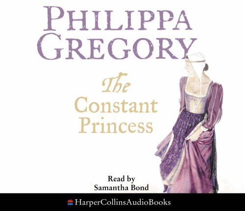 9780007211067: The Constant Princess