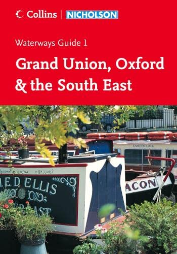9780007211098: Collins/Nicholson Waterways Guides (1) ? Grand Union, Oxford and The South East: Grand Union, Oxford & The South East No. 1