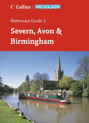 9780007211104: Nicholson Guide to the Waterways: Severn, Avon & Birmingham No. 2 (Waterways Guide)