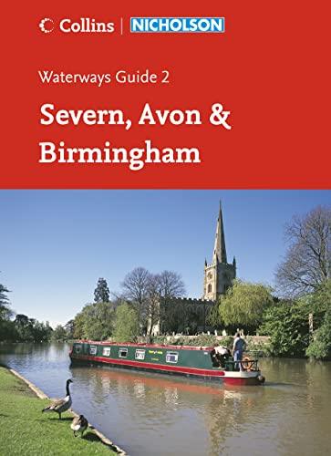 9780007211104: Nicholson Guide to the Waterways: Severn, Avon & Birmingham No. 2 (Waterways Guide)