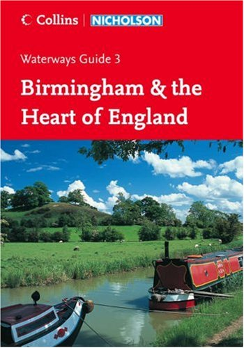 9780007211111: Birmingham and the Heart of England (Collins/Nicholson Waterways Guides) (No. 3)