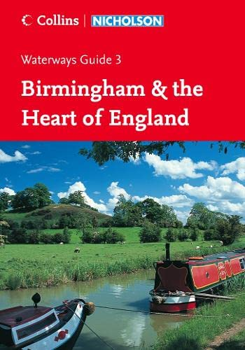 9780007211111: Nicholson Guide to the Waterways: Birmingham & the Heart of England No. 3 (Waterways Guide)