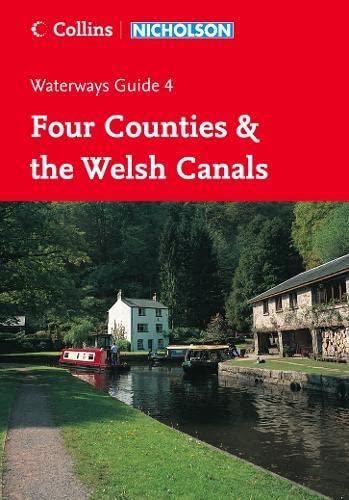9780007211128: Collins/Nicholson Waterways Guides (4) - Four Counties and the Welsh Canals: Four Counties & the Welsh Canals No. 4