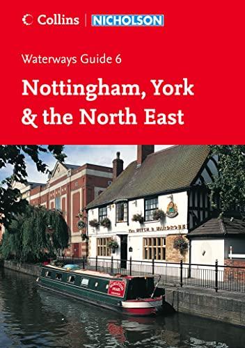 9780007211142: Collins/Nicholson Waterways Guides (6) ? Nottingham, York and the North East: Nottingham, York & the North East No. 6