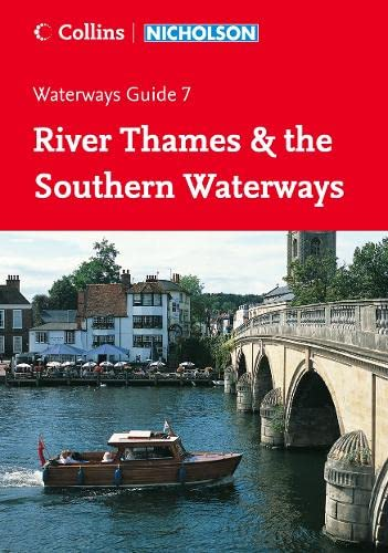 9780007211159: Nicholson Guide to the Waterways: River Thames & the Southern Waterways No. 7 (Waterways Guide)