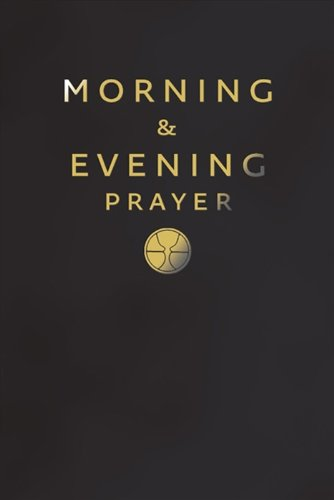 Morning and Evening Prayer: Not Available