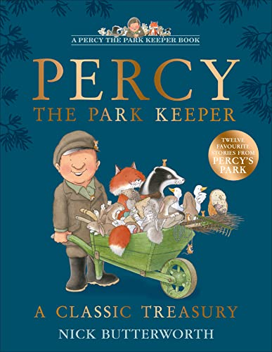 9780007211371: Percy the Park Keeper: A Classic Treasury