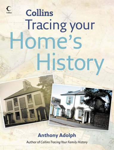 9780007211401: COLLINS TRACING YOUR HOME'S HISTORY