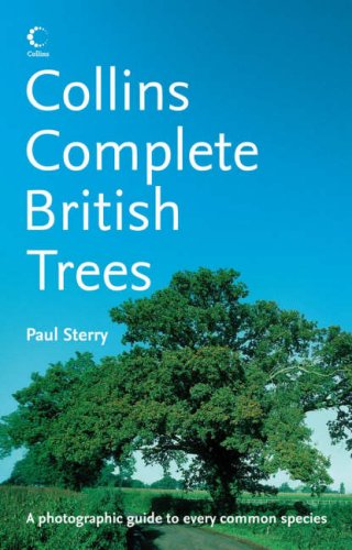 9780007211777: Collins Complete Guide to British Trees: A Photographic Guide to every common species